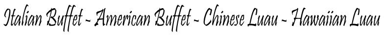 Italian Buffet - American Buffet - Chinese Luau - Hawaiian Luau